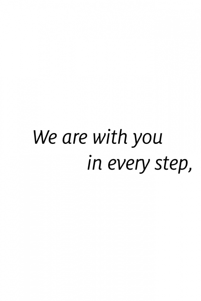 We are with you every step of the way